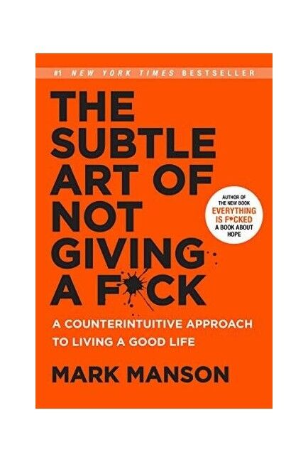 The Subtle Art of Not Giving A F*ck Hardcover