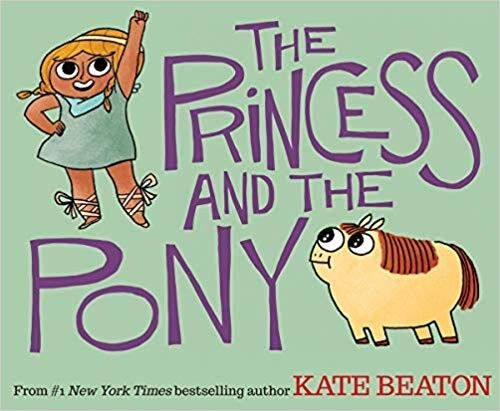 The Princess and the Pony           Hardcover                                      – June 30, 2015